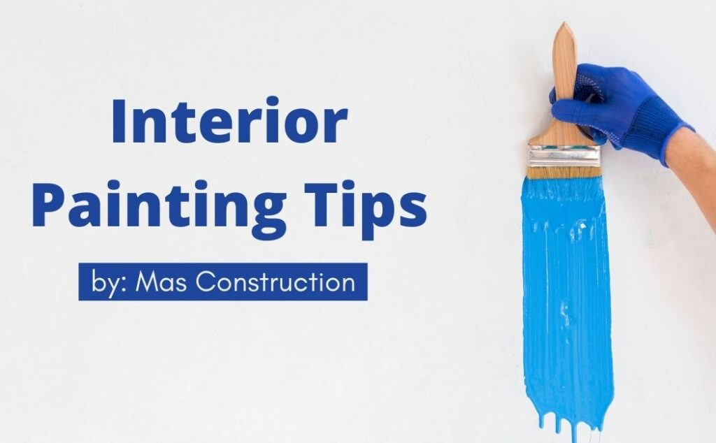 painting tips by mas construction toronto