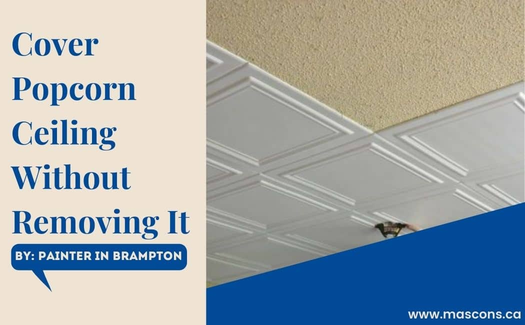 how-to-cover-popcorn-ceiling