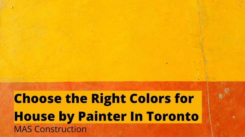Painter-in-toronto-suggest-painting-colors
