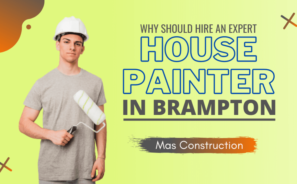 Painting in Brampton - House painter