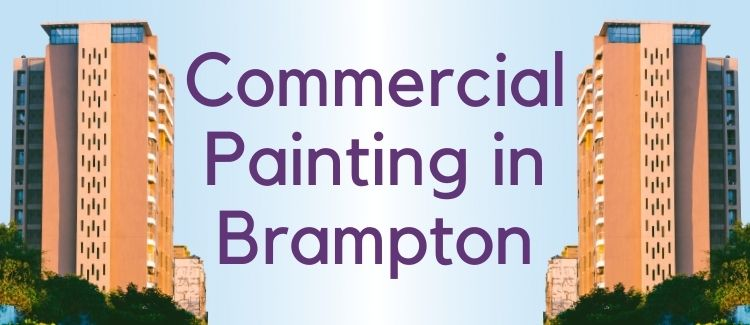 Painting in Brampton - Commercial projects