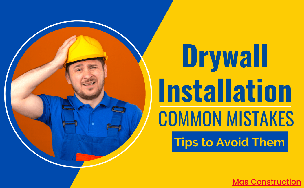 drywall-installation-mistakes-and-solution
