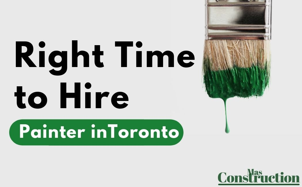 best-time-to-hire-painter-in-toronto