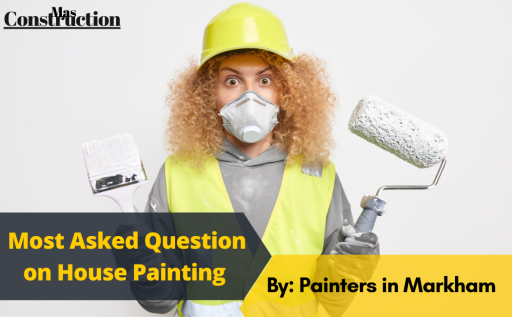 house-painting-faq-by-painters-in-markham